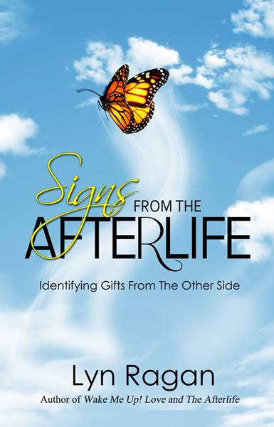 Signs From The Afterlife - Lyn Ragan