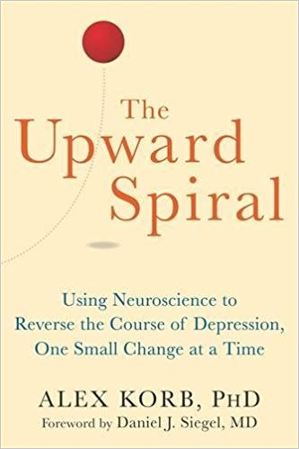 The Upward Spiral - Alex Korb